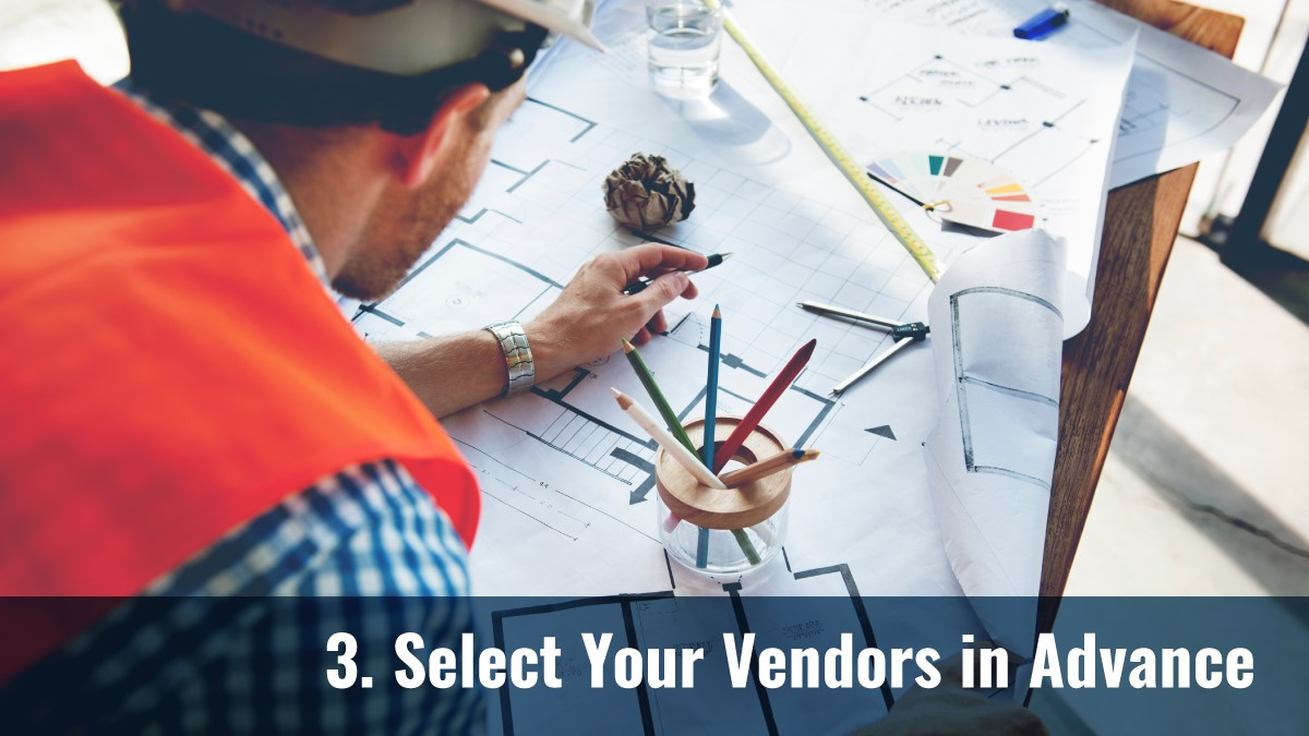 Select Your Vendors in Advance