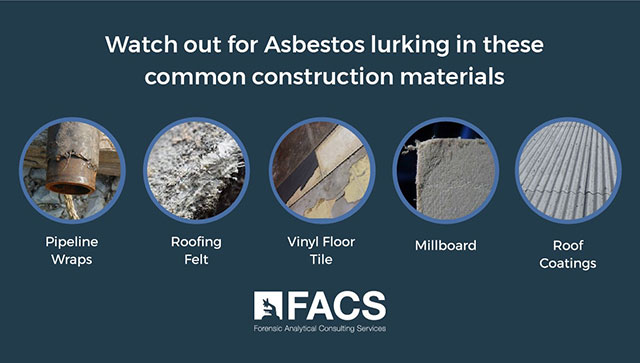 Common construction materials that can contain asbestos - pipeline wraps, roofing felt, vinyl floor tiles, millboard, & roof coatings can all contain asbestos.
